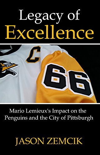 Legacy of Excellence: Mario Lemieux's Impact on the Penguins and the City of Pittsburgh (English Edition) por Jason Zemcik