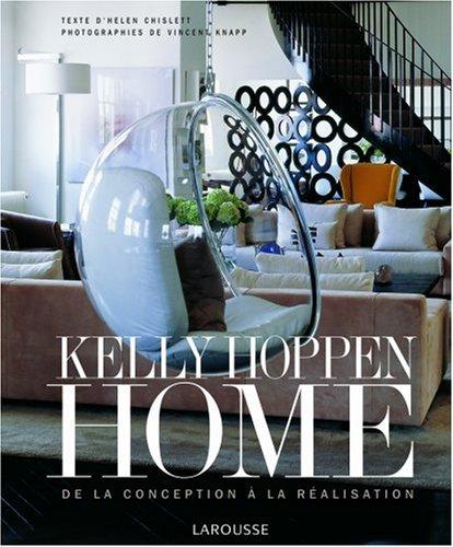 Kelly Hopen Home : De la conception à la réalisation