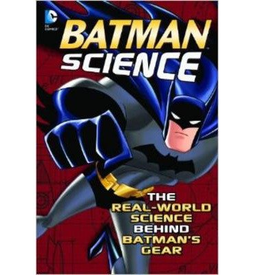 [(Batman Science)] [ By (author) Agnieszka Biskup, By (author) Tammy Enz, Created by Bob Kane ] [March, 2014]
