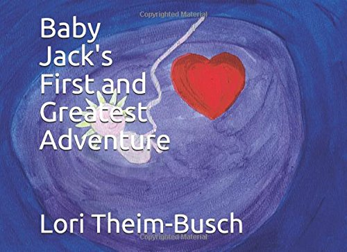 Baby Jack's First and Greatest Adventure (Adventures of Jack)