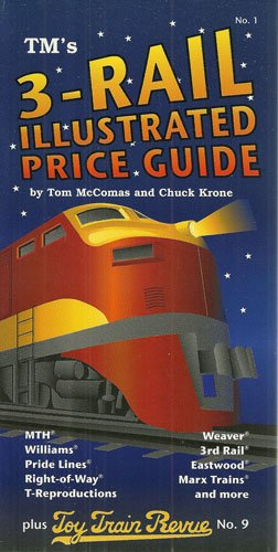 TM's 3-Rail Illustrated Price Guide por Tom McComas