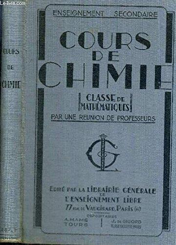 COURS DE CHIMIE - CLASSE DE MATHEMATIQUES - COURS DE SCIENCES PHYSIQUES ET NATURELLES