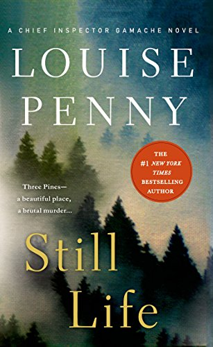 Still Life: A Chief Inspector Gamache Novel 01