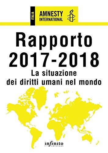 Rapporto 2017-2018: La situazione dei diritti umani nel mondo di [Amnesty International]