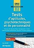 Tests d'aptitudes, psychotechniques et de personnalité : Parcours de sélection de police, gendarmerie, administration pénitentiaire, douanes, finances publiques...