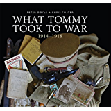 What Tommy Took to War: 1914-1918 (Shire General Custom Publishing)