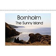 Bornholm The Sunny Island (Wall Calendar 2018 DIN A3 Landscape): Denmark's sunny island Bornholm shows southern flair (Monthly calendar, 14 pages ) ... [Kalender] [Apr 01, 2017] Adam, Ulrike