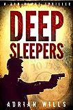 Deep Sleepers (A Tom Blake thriller Book 1) (English Edition)