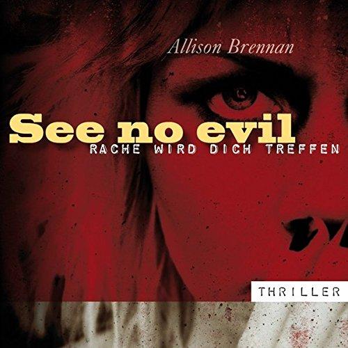 See no evil - Rache wird dich treffen (12