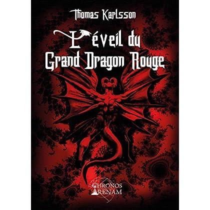 L'éveil du Grand Dragon Rouge
