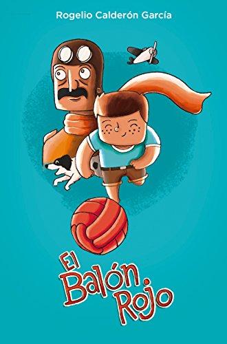 El balón rojo por Rogelio Calderon Garcia