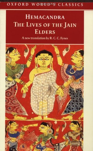 The Lives of the Jain Elders (Oxford World's Classics)