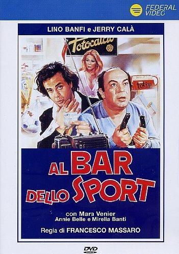 Al Bar Dello Sport by Lino Banfi
