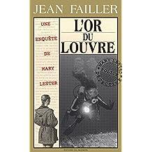 L'or du Louvre: Enquête aux îles Glénan (Les enquêtes de Mary Lester t. 19)