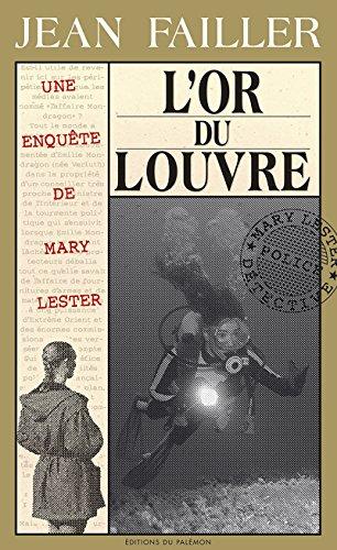 L'or du Louvre: Enqute aux les Glnan (Les enqutes de Mary Lester t. 19)