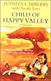 Child of Happy Valley by Juanita Carberry (2000-10-24) bei Amazon kaufen