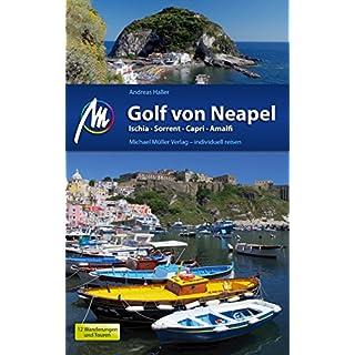 Golf von Neapel Reiseführer Michael Müller Verlag: Individuell reisen mit vielen praktischen Tipps (MM-Reiseführer) (German Edition)