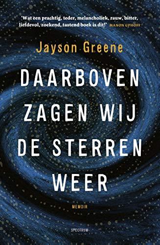 Daarboven zagen wij de sterren weer (Dutch Edition)
