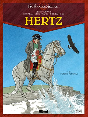 Hertz - Tome 04: L'Ombre de l'Aigle par Éric Adam