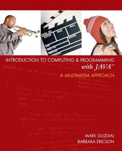 Introduction to Computing and Programming with Java: A Multimedia Approach by Mark J. Guzdial (2006-04-17)