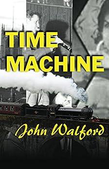 Time Machine by [Walford, John]