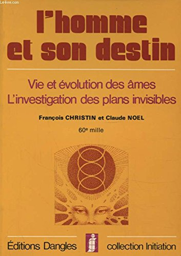 L'Homme et son destin (Collection Initiation)