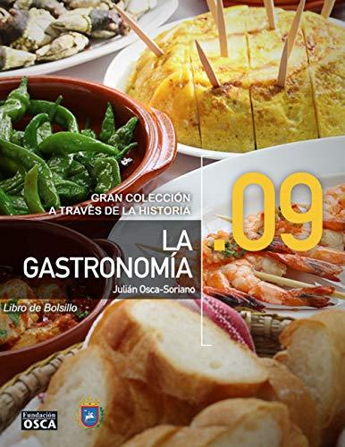 La Gastronomía.: Libro de Bolsillo La Gastronomía a través de la Historia