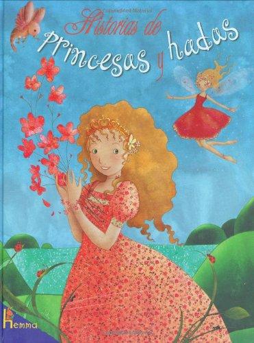 Historias de Princesas y Hadas = Princess and Fairy Stories