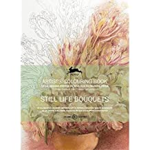 [(Still Life Bouquets: Artists ' Colouring Book )] [Author: Pepin Van Roojen] [May-2014]