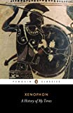 Xenophon: History of My Times (Penguin Classics)