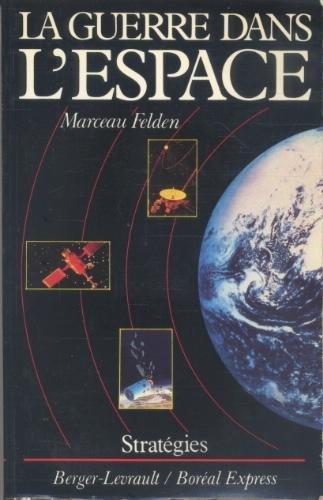 La guerre dans l'espace