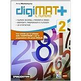 Digimat +. Aritmetica-Geometria-Quaderno competenze. Con e-book. Con espansione online. Per la Scuola media. Con CD-ROM: 2