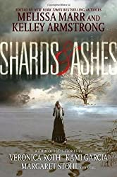 Shards and Ashes by Melissa Marr (2013-02-19)
