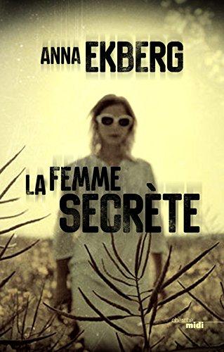 [La] Femme secrète