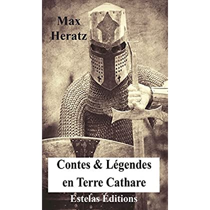 CONTES & LEGENDES EN TERRE CATHARE