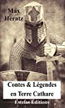 Contes et légendes en Terre Cathare par Heratz