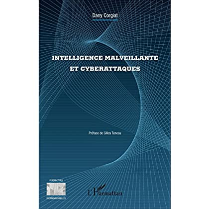 Intelligence malveillante et cyberattaques (Perspectives organisationnelles)