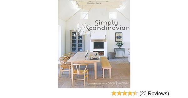 Simply scandinavian amazon co uk sara norrman 9781845979775 books