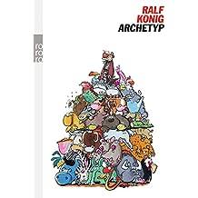 Archetyp (Die Bibel-Trilogie, Band 2)