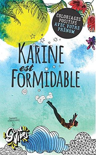 Karine est formidable: Coloriages positifs avec votre prénom par Procrastineur