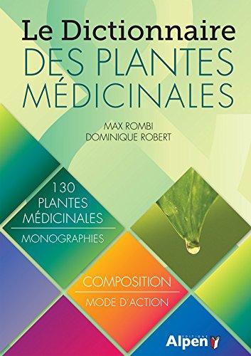 Le Dictionnaire des plantes mdicinales