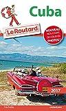Guide du Routard Cuba 2017
