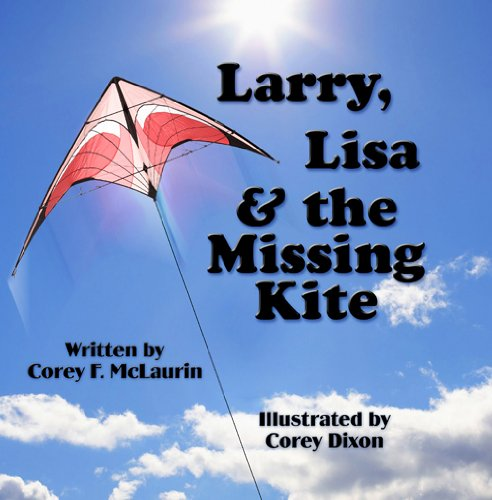 Larry, Lisa & the Missing Kite