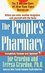 The People's Pharmacy, Completely New and Revised (The People's Pharmacy Guides) by Joe Graedon (1998-02-15)