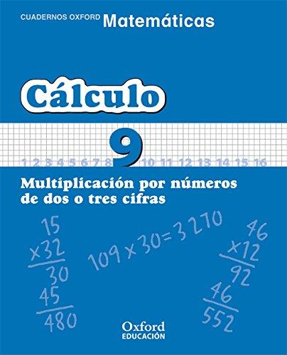 Matemáticas 1º Primaria Cuadernos de Cálculo 9 (Cuadernos de Matemáticas Primaria) - 9788467324334