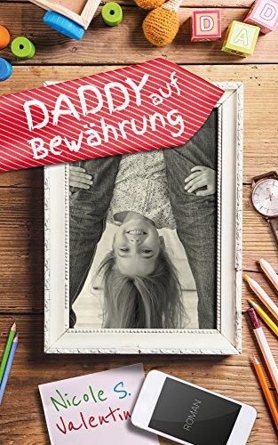 Daddy auf Bewährung
