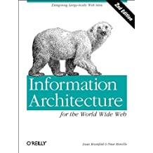 Information Architecture for the World Wide Web (en anglais)