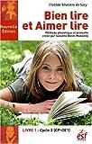 Bien lire et Aimer lire - Tome 1, Cycle 2 (CP-CE1)