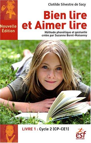 Bien lire et Aimer lire : Tome 1, Cycle 2 (CP-CE1)