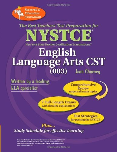 REA NYSTCE CST English Language Arts (003) (NYSTCE Teacher Certification Test Prep) (English Edition)